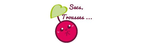 Sacs, Trousses...
